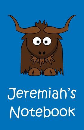 Jeremiah's Notebook