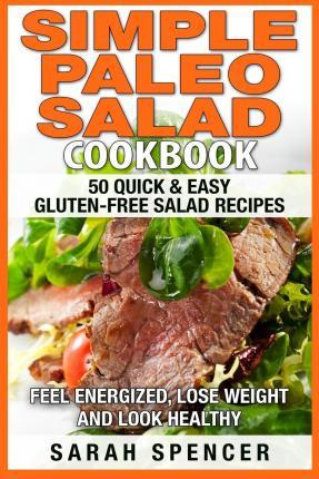 Simple Paleo Salad Cookbook