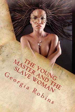 The Young Master and the Slave Woman