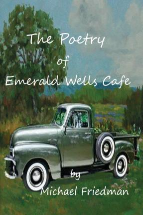 The Poetry of Emerald Wells Cafe