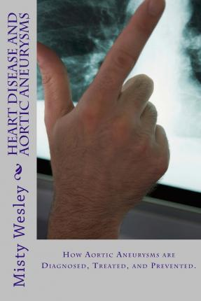 Heart Disease and Aortic Aneurysms