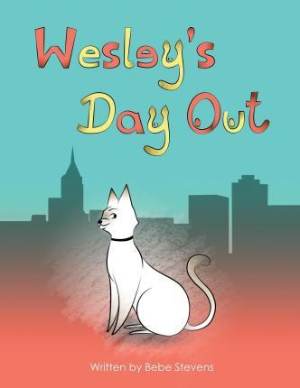 Wesley's Day Out