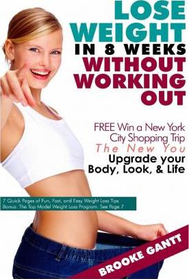 Lose Weight in 8 Weeks Without Working Out