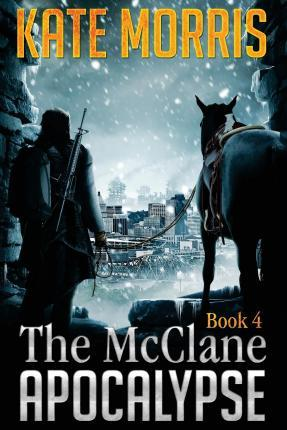 The McClane Apocalypse Book 4