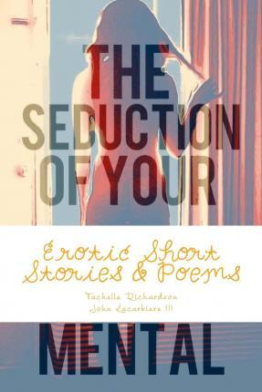 The Seduction of Your Mental
