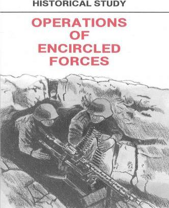 Historical Study Operations of Encricled Forces