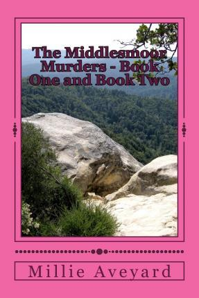 The Middlesmoor Murders - Book One and Book Two