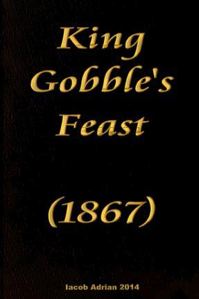 King Gobble's Feast (1867)