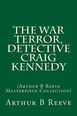 The War Terror, Detective Craig Kennedy