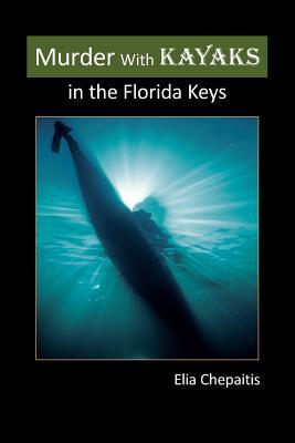 Murder with Kayaks in the Florida Keys