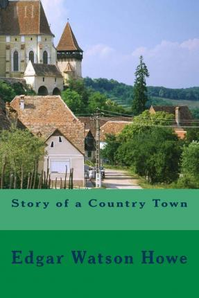 Story of a Country Town