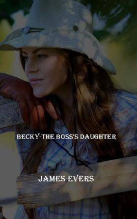 Becky-The Boss's Daughter