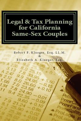 Legal & Tax Planning for California Same-Sex Couples