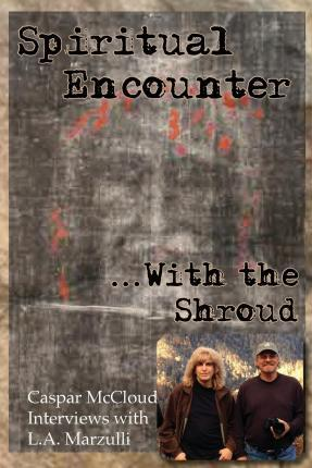 Spiritual Encounter with the Shroud