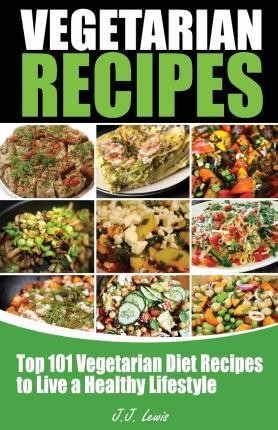 101 Vegetarian Recipes