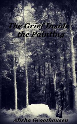 The Grief Inside the Painting