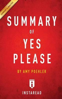 Summary of Yes Please