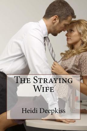 The Straying Wife