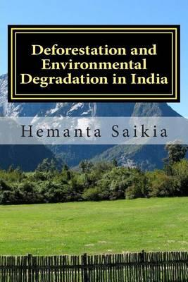 Deforestation and Environmental Degradation in India