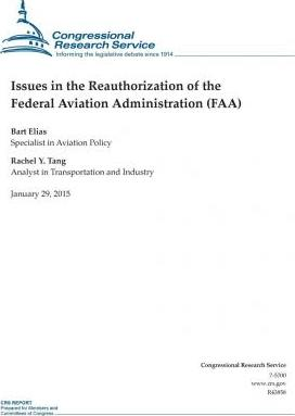 Issues in the Reauthorization of the Federal Aviation Administration (FAA)