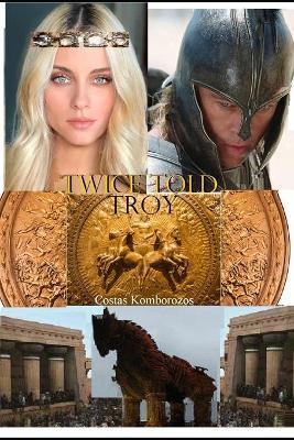 Twice Told Troy