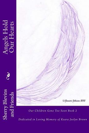 Angels Hold Our Hearts Book 2