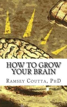 How to Grow Your Brain