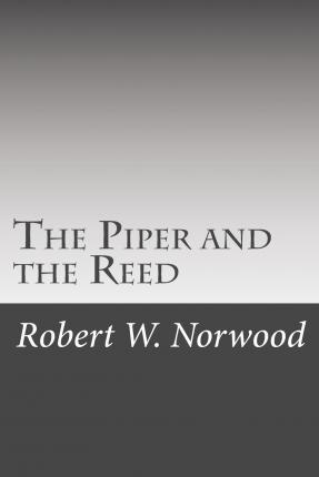 The Piper and the Reed