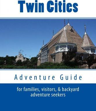 Twin Cities Adventure Guide