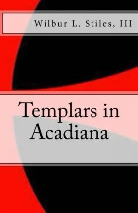 Templars in Acadiana