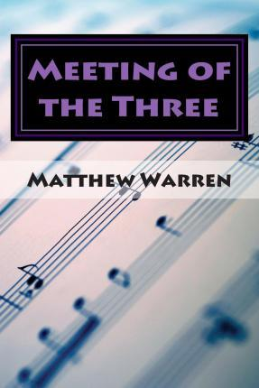 Meeting of the Three