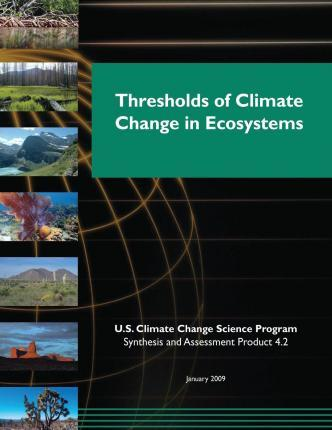 Thresholds of Climate Change in Ecosystems (SAP 4.2)
