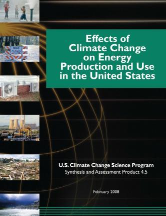 Effects of Climate Change on Energy Production and Use in the United States (SAP 4.5)