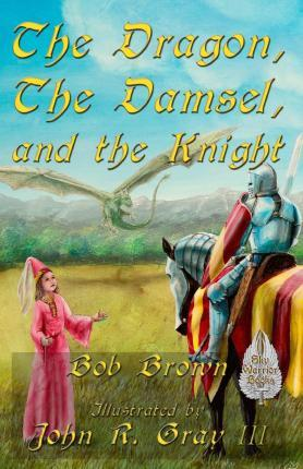 The Dragon, the Damsel, and the Knight