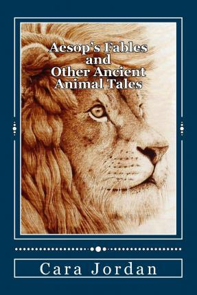 Aesop's Fables and Other Ancient Animal Tales
