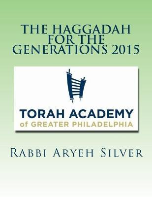 The Haggadah for the Generations 2015
