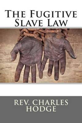 The Fugitive Slave Law