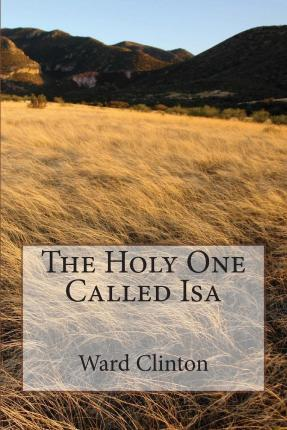 The Holy One Called ISA