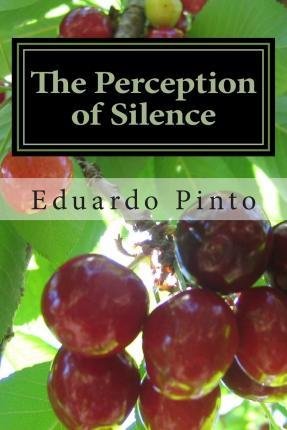 The Perception of Silence