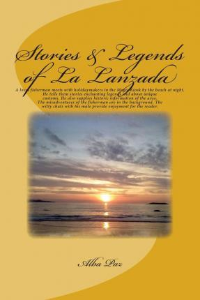 Stories & Legends of La Lanzada