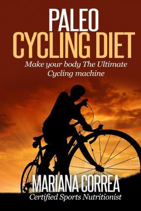 Paleo Cycling Diet