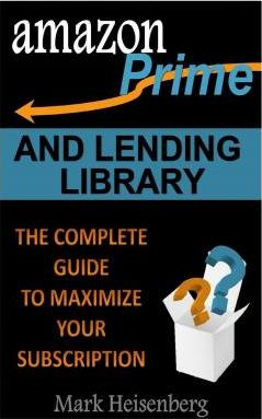 Amazon Prime and Lending Library
