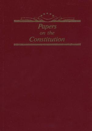 Papers on the Constitution