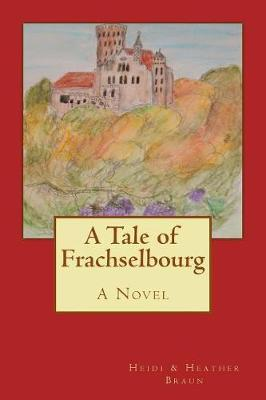 A Tale of Frachselbourg
