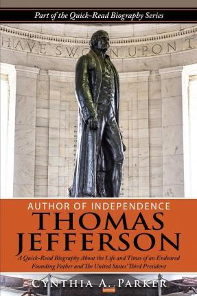 Author of Independence - Thomas Jefferson