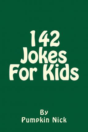 142 Jokes for Kids