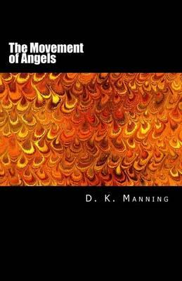 The Movement of Angels