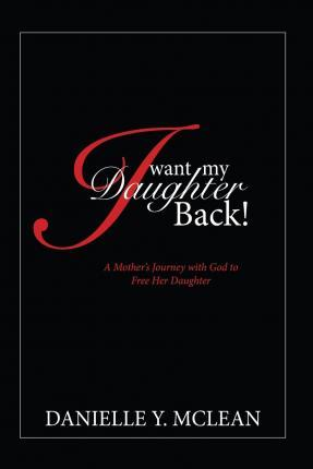 I Want My Daughter Back