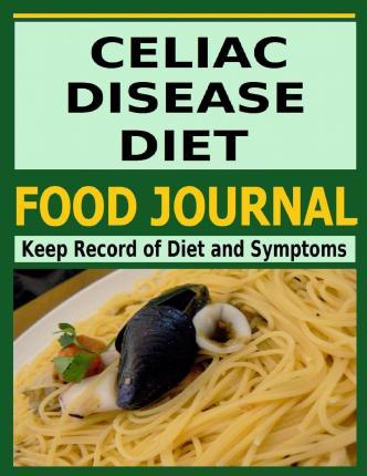 Celiac Disease Diet Food Journal