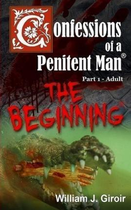 Confessions of a Penitent Man - Part 1